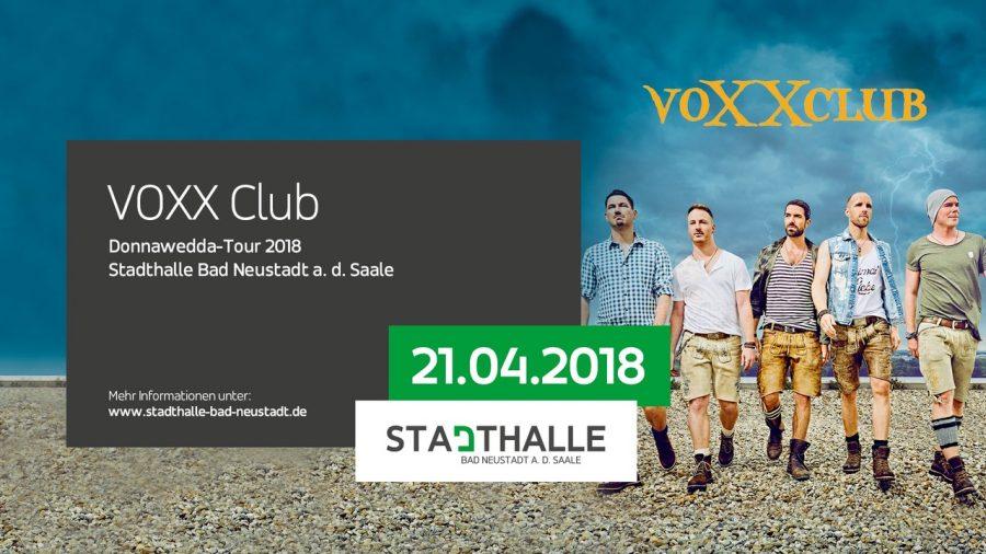 voxxClub in der Stadthalle Bad Neustadt a.d.S.