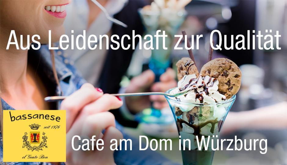 Bassanese Würzburg. Cafe am Dom