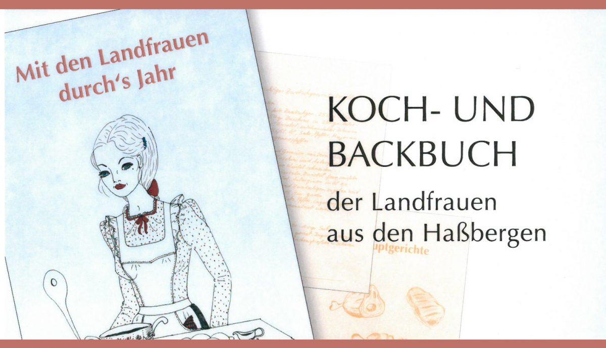"""""""Mit den Landfrauen durch's Jahr"""": Koch- und Backbuch"""