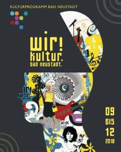 Wir! Kultur. Bad Neustadt.