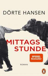 Mittagsstunde, Doerte Hansen, Penguin Verlag, 22 €