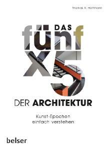 """Das Buchcover von """"Das fünf x5 der Architektur"""""""